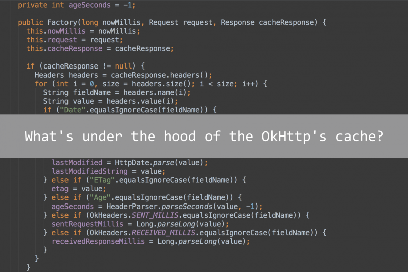 What's under the hood of the OkHttp's cache