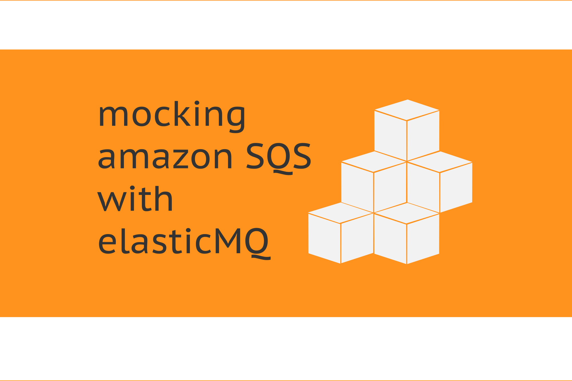 Mocking Amazon SQS with ElasticMQ