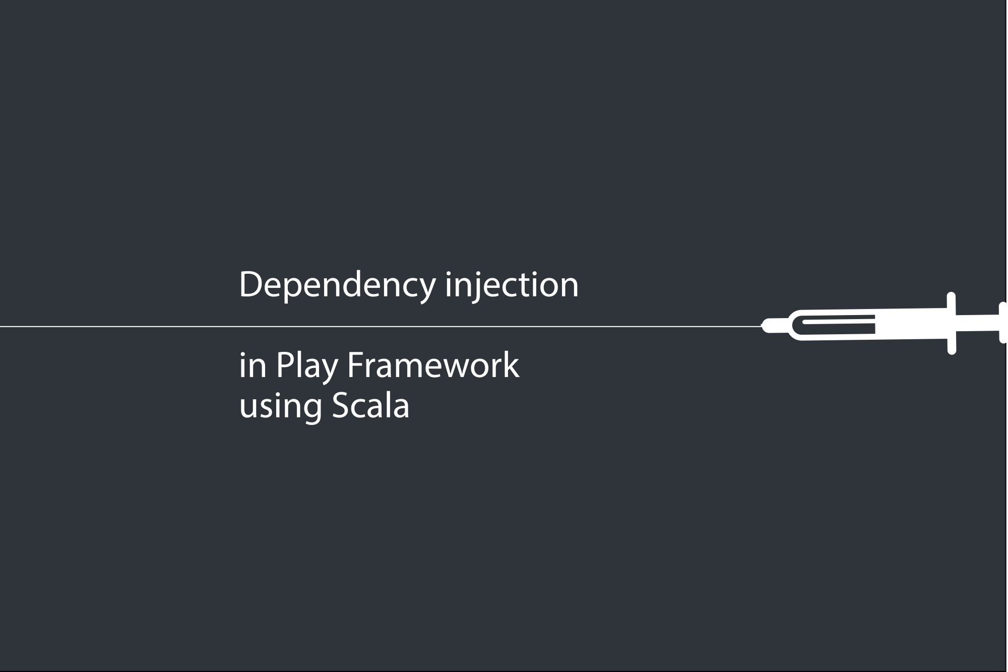 Dependency injection in Play Framework using Scala
